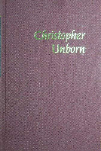 9780374123352: Christopher Unborn