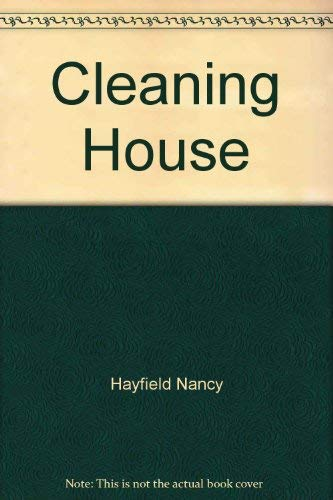 9780374124830: Cleaning house