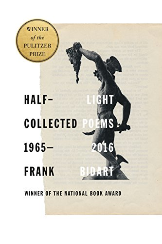 9780374125950: Half-light: Collected Poems 1965-2016