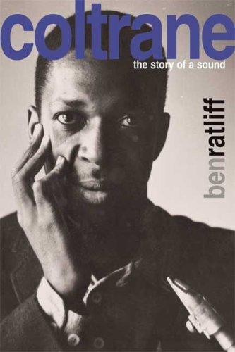 9780374126063: Coltrane: The Story of a Sound