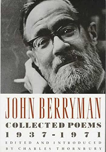 9780374126193: John Berryman Collected Poems 1937-1971