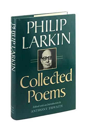 Collected Poems Larkin, Philip: Larkin, Philip