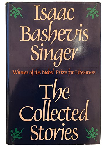 9780374126315: Collected Stories of Isaac Bashevis Singer