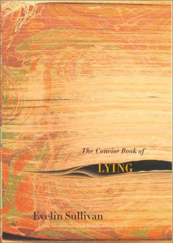 9780374128685: The Concise Book of Lying