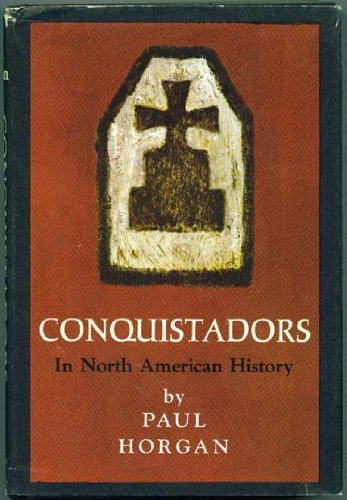 9780374128845: Conquistadors in North American History