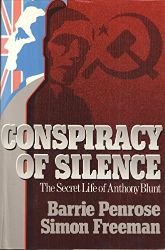 9780374128852: Conspiracy of Silence: The Secret Life of Anthony Blunt