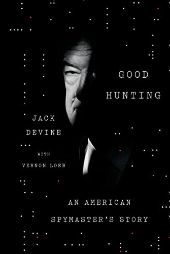 9780374130329: Good Hunting: An American Spymaster's Story