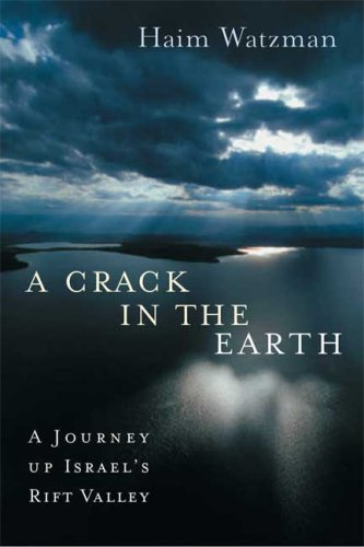 9780374130589: A Crack in the Earth: A Journey up Israel's Rift Valley