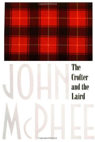9780374131920: The Crofter and the Laird