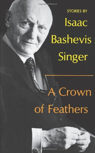 9780374132170: A Crown of Feathers and Other Stories. (English and Yiddish Edition)