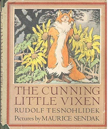 The Cunning Little Vixen: Tesnohlidek, Rudolf and Maurice Sendak