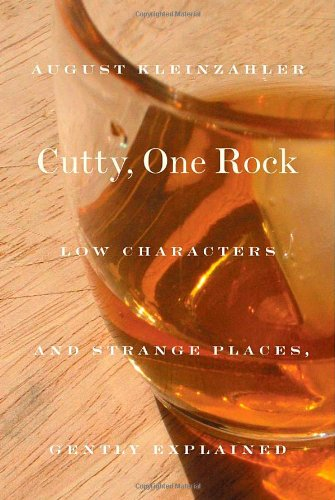 9780374133771: Cutty, One Rock: Low Characters and Strange Places, Gently Explained