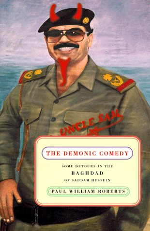 9780374138233: The Demonic Comedy: Some Detours in the Baghdad of Saddam Hussein