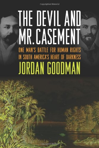 9780374138400: The Devil and Mr. Casement: One Man's Battle for Human Rights in South America's Heart of Darkness