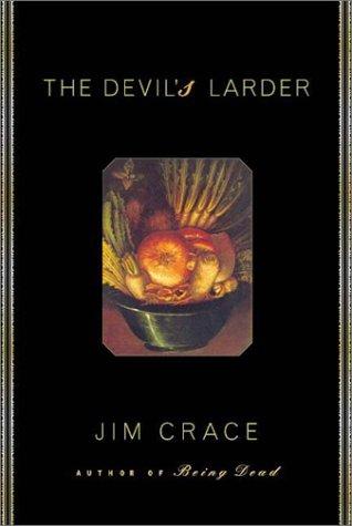 The Devil's Larder: Crace, Jim