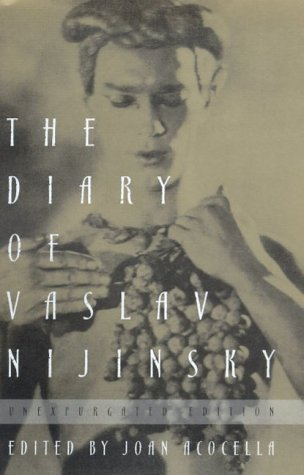 9780374139216: The Diary of Vaslav Nijinsky: Unexpurgated Edition