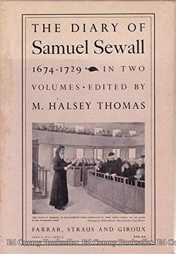 Diary of Samuel Sewall, 1674-1729: Thomas, Halsey M. (editor)