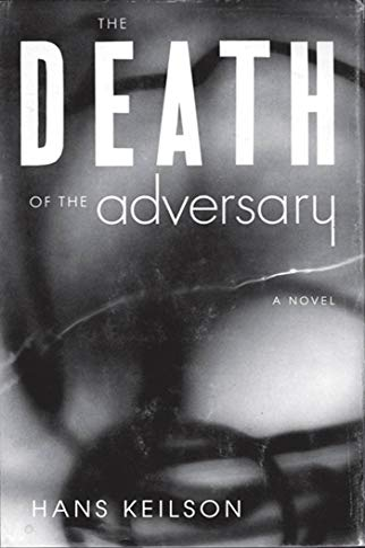 9780374139629: The Death of the Adversary: A Novel