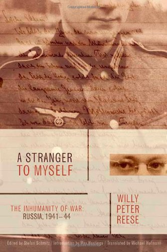 9780374139780: A Stranger to Myself: The Inhumanity of War: Russia, 1941-1944