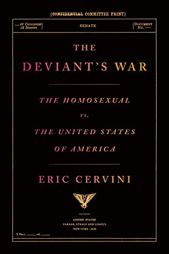 9780374139797: The Deviant's War: The Homosexual vs. the United States of America
