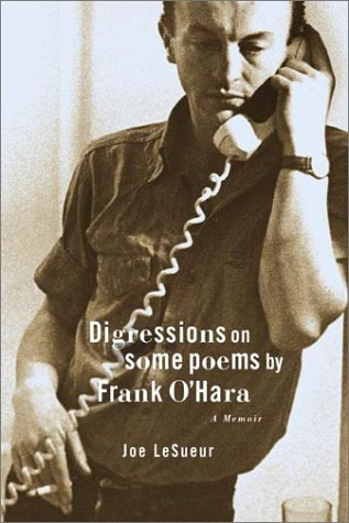 Digressions on Some Poems By Frank O'hara: Lesueur, Joe