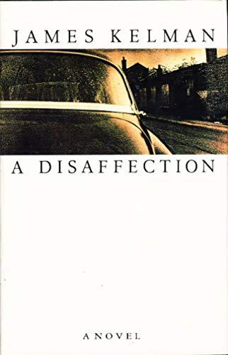 A Disaffection: Kelman, James