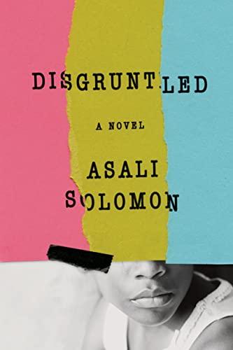 9780374140342: Disgruntled: A Novel