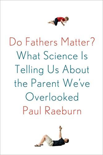 9780374141042: Do Fathers Matter?