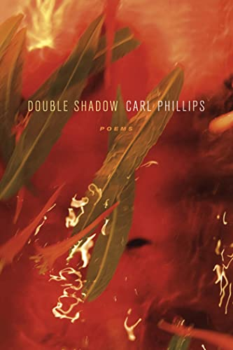 9780374141578: Double Shadow: Poems (Los Angeles Times Book Award: Poetry)