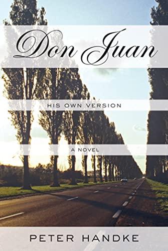 9780374142315: Don Juan: His Own Version