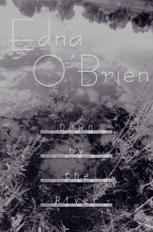 Down by the River: O'Brien, Edna