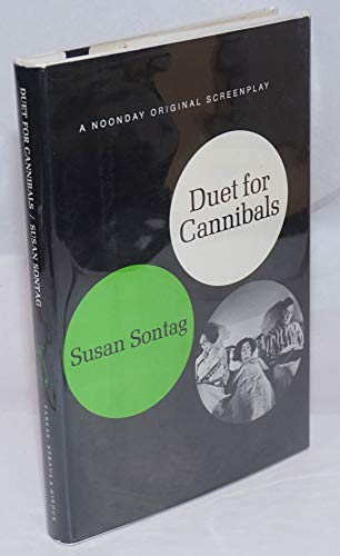 Duet for Cannibals.: SONTAG, Susan.