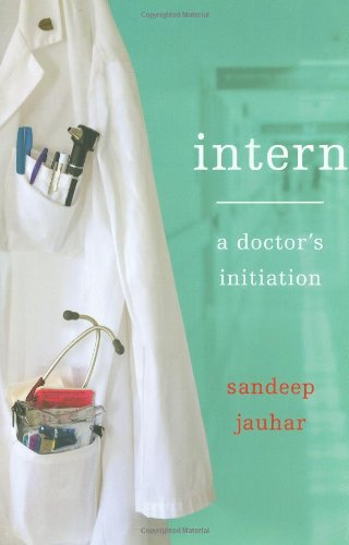 9780374146597: Intern: A Doctor's Initiation