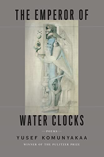 9780374147839: The Emperor of Water Clocks: Poems