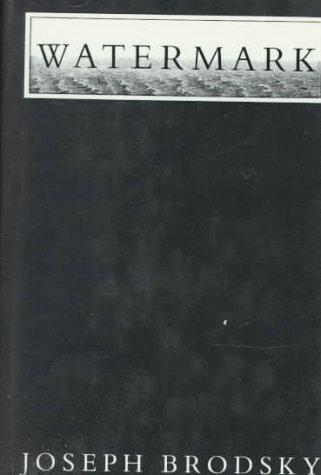 Watermark: An Essay on Venice (Penguin Modern Classics)