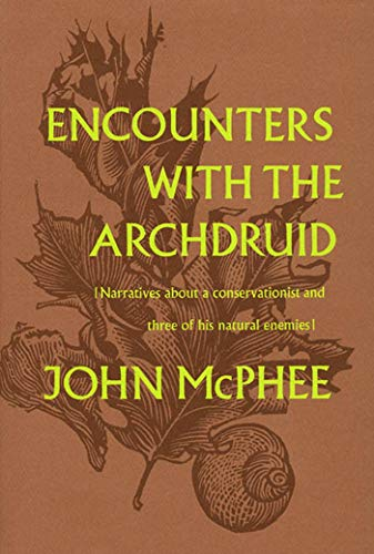 9780374148225: Encounters with the Archdruid
