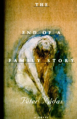 The End of a Family Story: Nadas, Peter