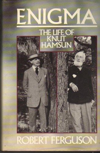 9780374148461: Enigma: The Life of Knut Hamsun
