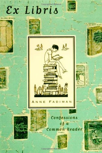 9780374148607: Ex Libris: Confessions of a Common Reader