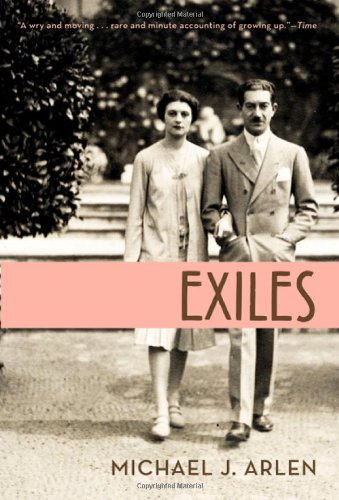 Exiles: Arlen, Michael J.