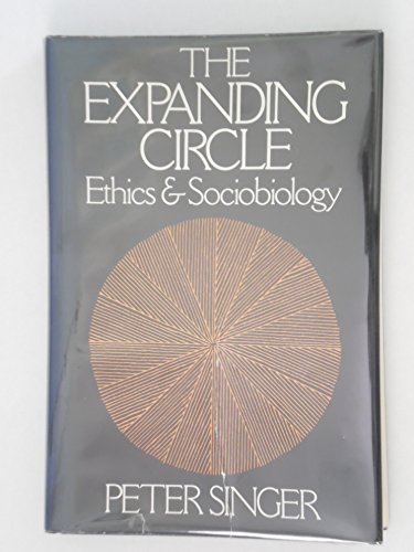 9780374151126: The Expanding Circle: Ethics and Sociobiology