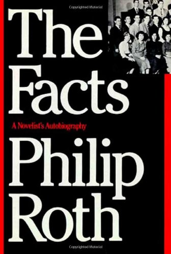 9780374152123: The Facts: A Novelist's Autobiography
