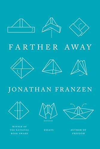 Farther Away: Franzen, Jonathan