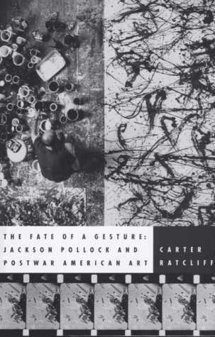 9780374153816: The Fate of a Gesture: Jackson Pollock and Post-War American Art