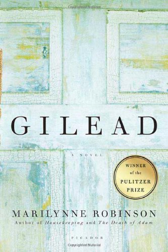 9780374153892: Gilead: A Novel