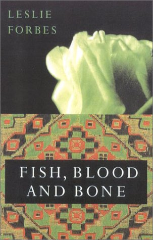 9780374155063: Fish, Blood, and Bone