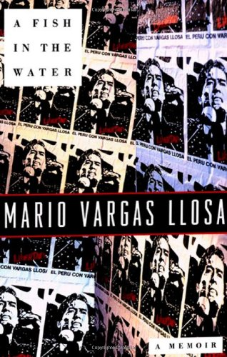 A Fish in the Water: A Memoir Vargas Llosa, Mario and Lane, Helen