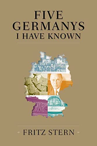9780374155407: Five Germanys I Have Known
