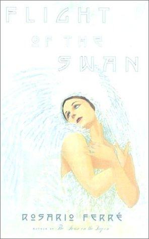 9780374156480: Flight of the Swan