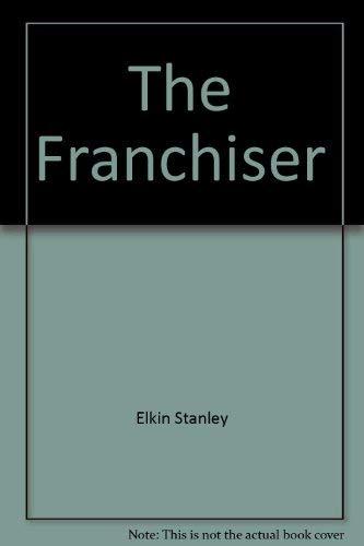9780374158330: The franchiser